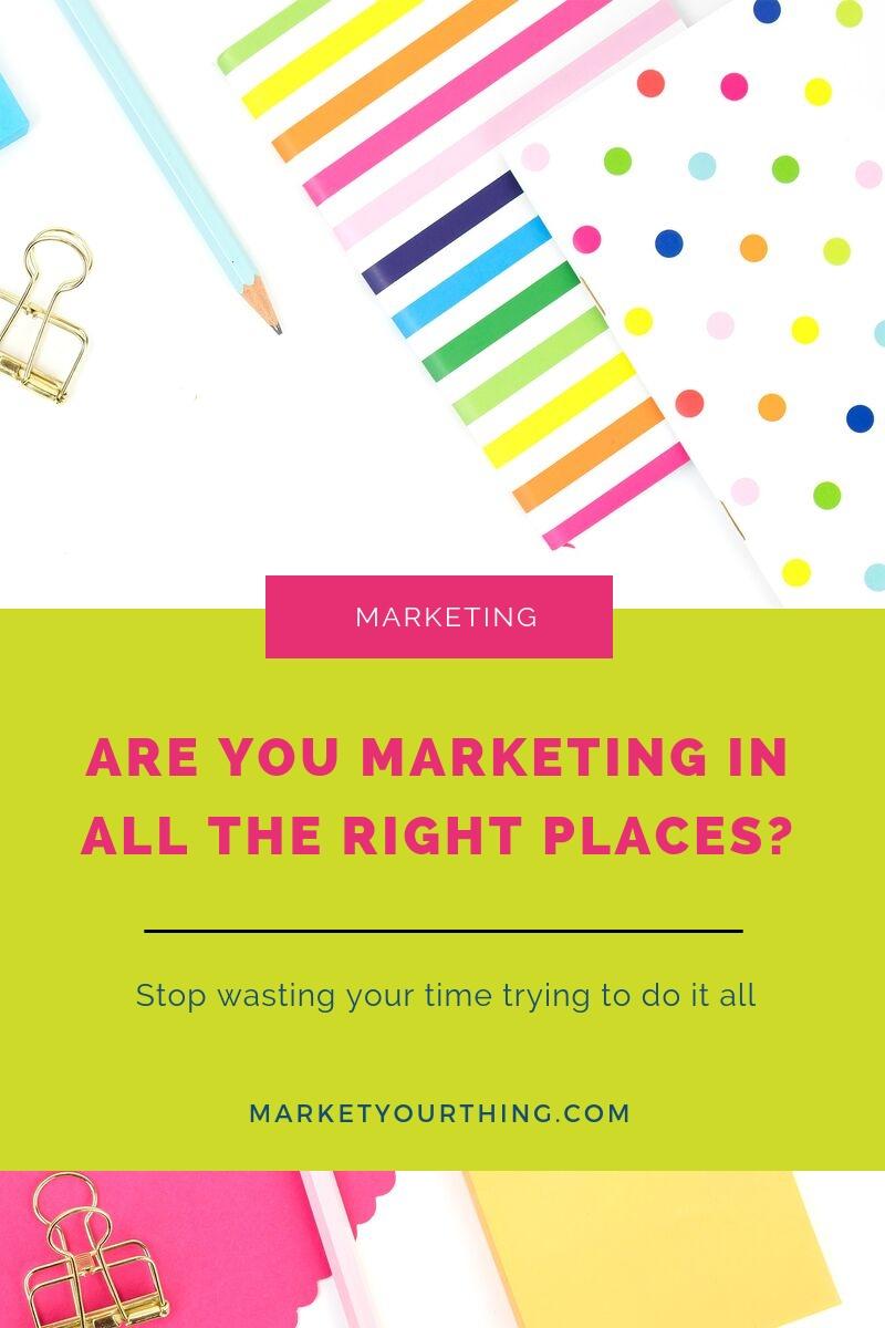 Marketing right places | Brenda Llamas | Market Your Thing