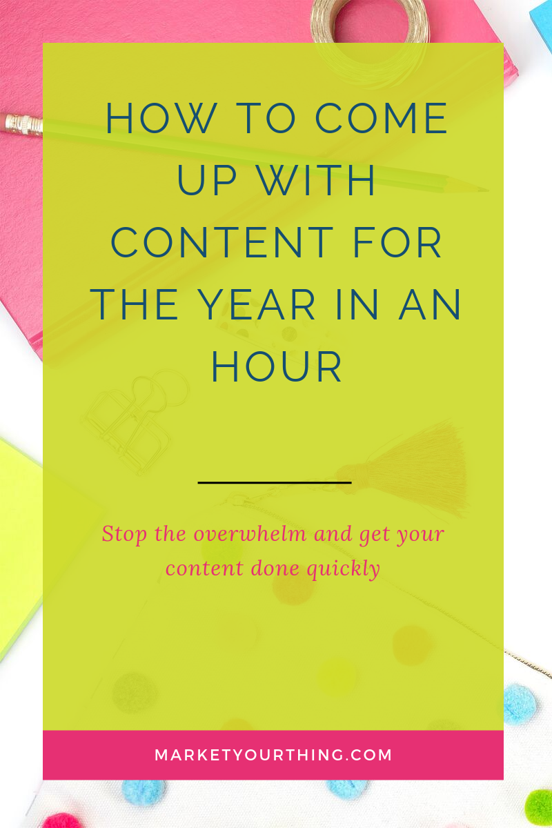 Content for the year | Brenda Llamas | Market Your Thing