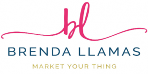 Brenda Llamas | Market Your Thing